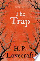 The Trap  Fantasy and Horror Classics