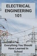 Electrical Engineering 101 Book