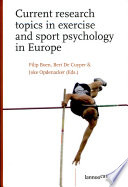 Current Research Topics in Exercise and Sport Psychology in Europe