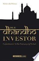Der Dhandho-Investor  : so funktioniert value investing auf Indisch