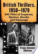 British Thrillers 1950 1979