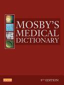 Mosby's Medical Dictionary - E-Book