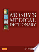 """Mosby's Medical Dictionary E-Book"" by Mosby"