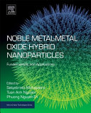 Noble Metal metal Oxide Hybrid Nanoparticles Book