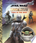 This Is the Way  Star Wars  The Mandalorian  Book PDF