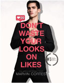 Don't Waste Your Looks on Likes