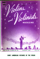 Violins and Violinists  Magazine