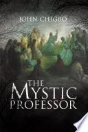 The Mystic Professor Book PDF