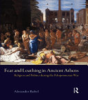 Fear and Loathing in Ancient Athens