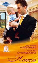 Pdf Le bébé du patron - Un mariage inespéré Telecharger