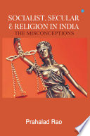 Secular Socialist Religion In India The Misconceptions