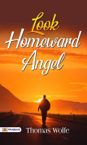 Look Homeward, Angel Pdf/ePub eBook