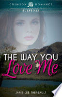 The Way You Love Me