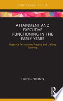 Attainment and Executive Functioning in the Early Years