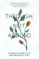 Through  Not Around