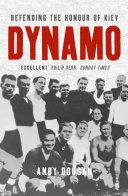 Dynamo: Defending the Honour of Kiev (Text Only) Pdf/ePub eBook