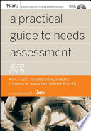 """A Practical Guide to Needs Assessment"" by Kavita Gupta, Catherine M. Sleezer, Darlene F. Russ-Eft"