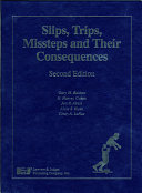 Slips, Trips, Missteps, and Their Consequences