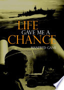 Life Gave Me a Chance