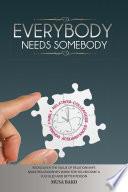 Everybody Needs Somebody Book PDF