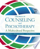 Theories of Counseling and Psychotherapy  A Multicultural Perspective