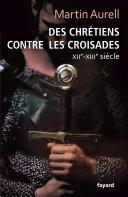Des Chrétiens contre les croisades