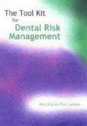 The Tool Kit for Dental Risk Management