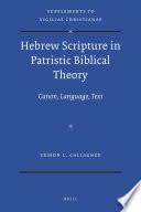 Hebrew Scripture In Patristic Biblical Theory