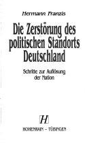 Die Zerstörung des politischen Standorts Deutschland