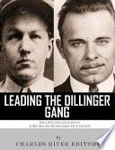 Leading the Dillinger Gang