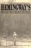 Hemingway s Neglected Short Fiction