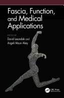 Fascia  Function  and Medical Applications