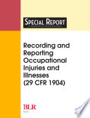 Recording Reporting Occupational Injuries And Illnesses 29 Cfr 1904