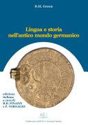 Lingua e storia nell'antico mondo germanico