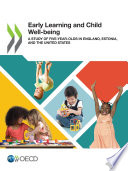 Early Learning and Child Well-being A Study of Five-year-Olds in England, Estonia, and the United States
