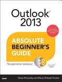 Outlook 2013 Absolute Beginner s Guide