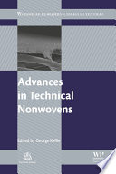 """Advances in Technical Nonwovens"" by George Kellie"