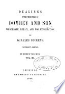 Dealings with the Firm of Dombey and Son  Wholesale  Retail  and for Exportation