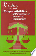Rights and Responsibilities of Participants in Networked Communities