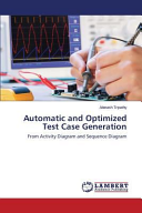 Automatic and Optimized Test Case Generation