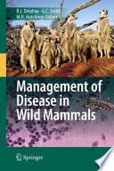 Management of Disease in Wild Mammals