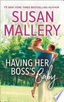 Having Her Boss's Baby (Positively Pregnant, Book 1)