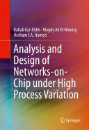 Analysis and Design of Networks on Chip Under High Process Variation