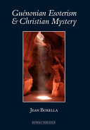 Guenonian Esoterism and Christian Mystery