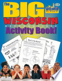 The BIG Wisconsin Reproducible Activity Book