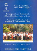 Development and deployment of insect resistant maize  Proceedings of a Workshop