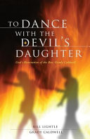 To Dance with the Devil s Daughter