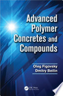 Advanced Polymer Concretes and Compounds Book