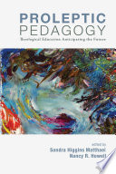 Proleptic Pedagogy