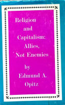 Religion And Capitalism Allies Not Enemies